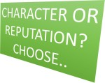 texts, character or reputation? choose..